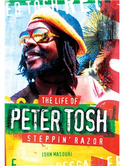 Steppin' Razor - The Life Of Peter Tosh Books |