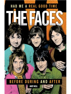The Faces: Had Me A Real Good Time (Hardback) Books |
