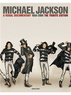 Michael Jackson: A Visual Documentary 1958 To 2009 - Tribute Edition Books |