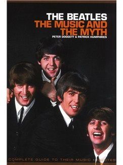 The Beatles - The Music And The Myth Books |