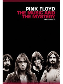 Pink Floyd - The Music And The Mystery Books |