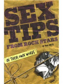 Paul Miles: Sex Tips From Rock Stars (Soft Cover) Books |