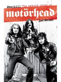 Motorhead: Overkill - The Story Of Books |