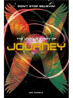 Journey: Don't Stop Believin' - The Untold Story Books |