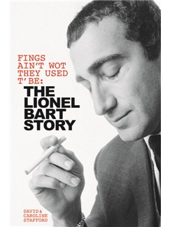 The Lionel Bart Story: Fings Ain't Wot They Used T' Be Books |