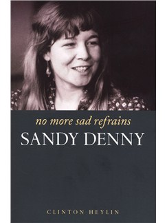 Sandy Denny: No More Sad Refrains Books |