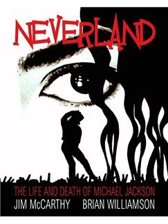 Michael Jackson: Neverland - The Life And Death Of Michael Jackson Books |