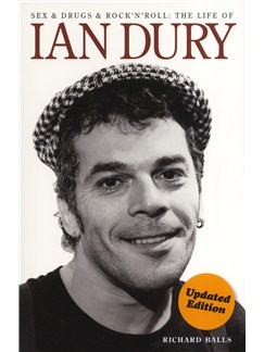 Ian Dury: Sex & Drugs & Rock 'N' Roll Books |