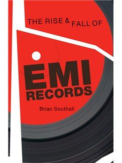 Brian Southall: The Rise & Fall Of EMI Records Books |