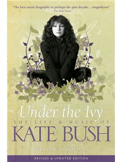 Under The Ivy - The Life And Music Of Kate Bush (Soft Back) Books |