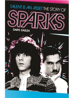 Talent Is An Asset - The Story Of Sparks (Paperback Edition) Books |