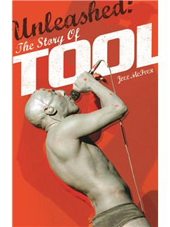 Unleashed: The Story Of Tool (Softcover) Books |