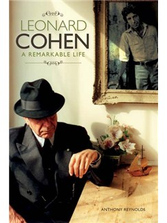 Leonard Cohen: A Remarkable Life (Soft Cover) - Revised And Updated Edition Books |