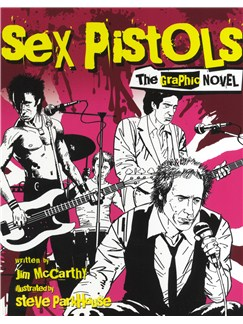 Sex Pistols: The Graphic Novel (Small Format) Books |