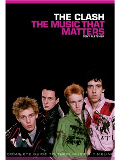 The Clash: The Music That Matters Books |