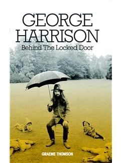 George Harrison: Behind The Locked Door (Hardback) Books |