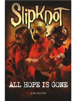 Slipknot: All Hope Is Gone Books |