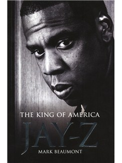 Jay Z: The King Of America Books |
