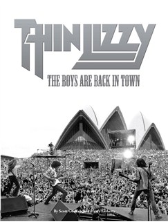 Thin Lizzy - The Boys Are Back In Town Books |