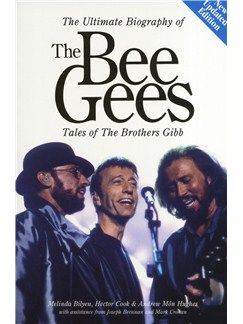 The Ultimate Biography Of The Bee Gees: Tales Of The Brothers Gibb (Updated) Bog |