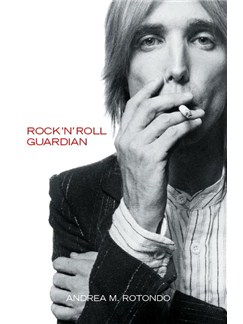 Tom Petty: Rock'N'Roll Guardian Books |