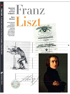 Illustrated Lives Of The Great Composers: Franz Liszt Books |