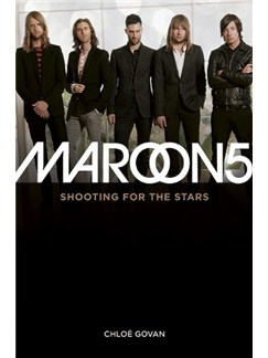 Maroon 5: Shooting For The Stars Books |