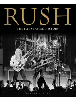 Rush: The Illustrated History Books |