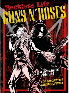 Reckless Life: Guns N' Roses - A Graphic Novel Books |