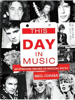 Neil Cossar: This Day In Music Libro |