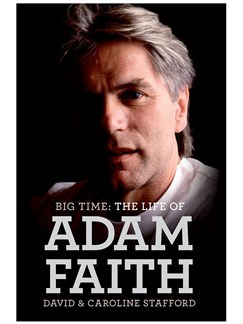 Big Time: The Life Of Adam Faith Books |