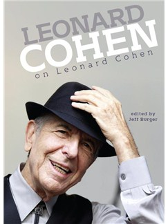 Jeff Burger: Leonard Cohen On Leonard Cohen Books |