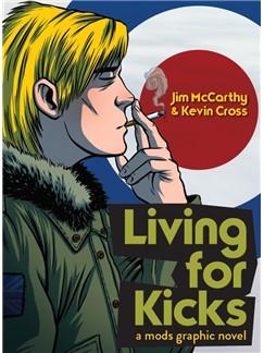 Living For Kicks - A Mods Graphic Novel Books |