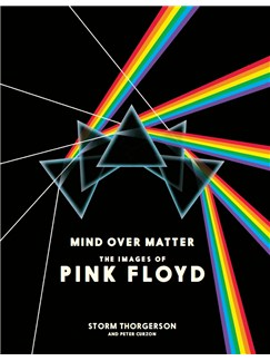 Mind Over Matter: The Images Of Pink Floyd Books |