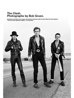 The Clash: Photographs By Bob Gruen Books |