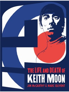 Jim McCarthy/Marc Olivent: Who Are You? The Life And Death Of Keith Moon Books |