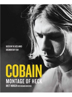 Kurt Cobain: Montage Of Heck Books |