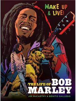 Jim McCarthy/Benito Gallego: The Life Of Bob Marley Books |