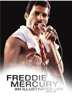 Freddie Mercury: An Illustrated Life Books |
