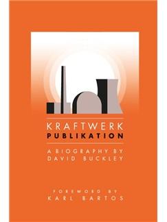 Kraftwerk: Publikation (Updated Edition) Books |