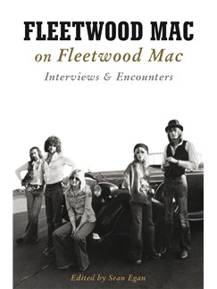 Fleetwood Mac On Fleetwood Mac: Interviews & Encounters Books |