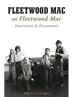 Fleetwood Mac On Fleetwood Mac: Interviews & Encounters Livre |