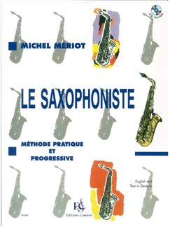 Michel Meriot: Le Saxophoniste (Book/CD) Books and CDs | Saxophone