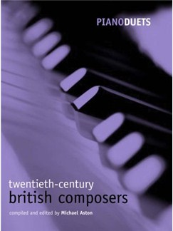 Piano Duets: 20th-Century British Composers Books | Piano Duet
