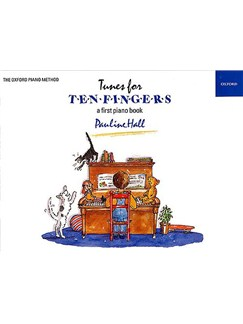 Tunes For Ten Fingers: A First Piano Book Books | Piano