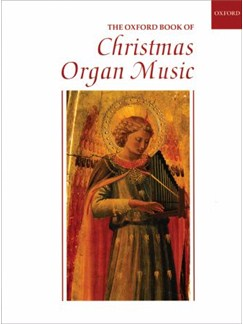 The Oxford Book Of Christmas Organ Music Books | Organ