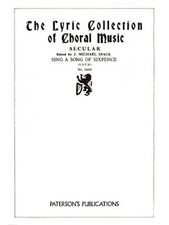 J. Michael Diack: Sing A Song Of Sixpence (SATB) Books | Soprano, Alto, Tenor, Bass, Piano