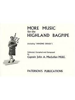 Captain John A. Maclellan: More Music For The Highland Bagpipe Books | Bagpipe