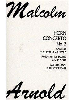 Malcolm Arnold: Horn Concerto No.2 Op.58 Books | French Horn, Piano Accompaniment, Tenor Horn