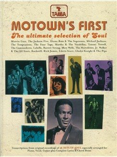 Motown's First: The Ultimate Selection Of Soul Books | Piano, Vocal & Guitar